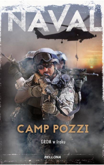 CAMP POZZI. GROM W IRAKU